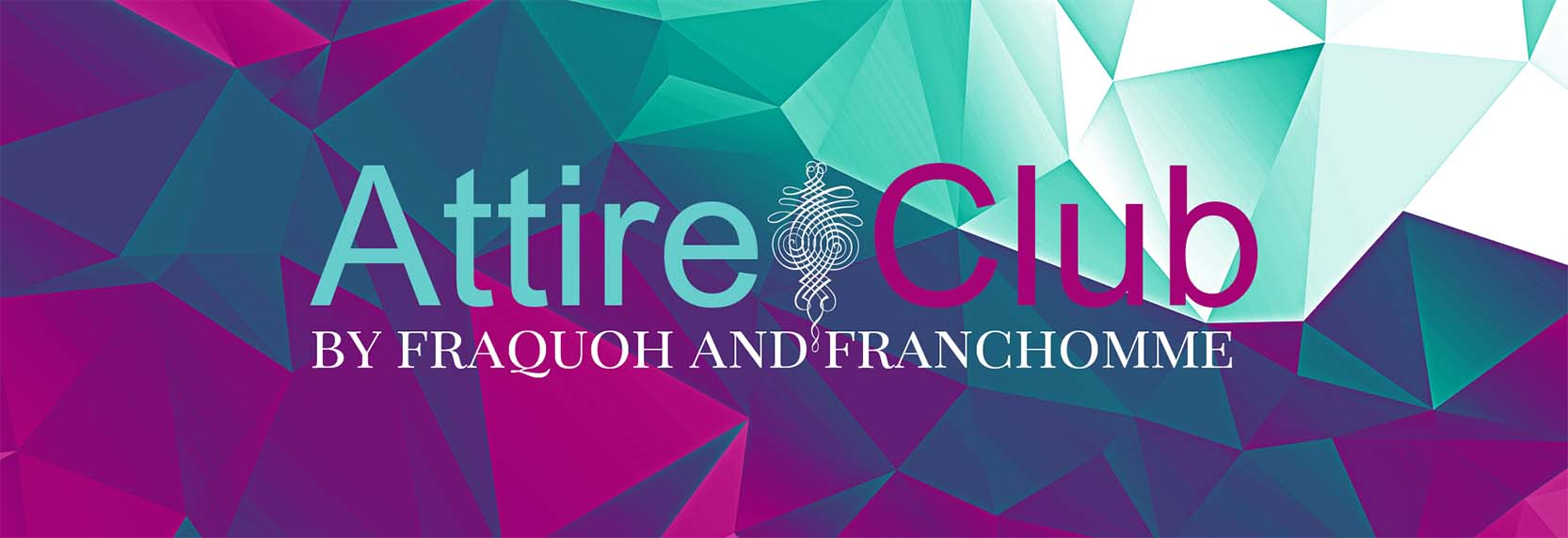 Attire Club by Fraquoh and Franchomme